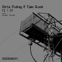 Chris Flatey & Timo Glock - FX1 EP