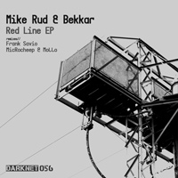 Mike Rud & Bekkar – Red Line EP