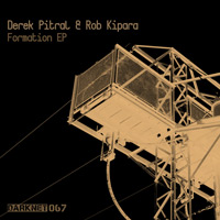 Derek Pitral & Rob Kipara – Formation EP