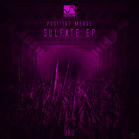 Positive Merge - Sulfate EP