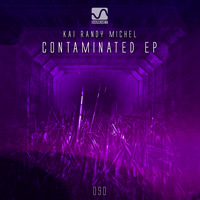Kai Randy Michel - Contaminated EP