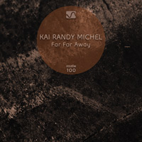 Kai Randy Michel - Far Far Away