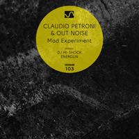 Claudio Petroni & Out Noise - Mad Experiment