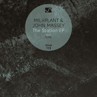 Milkplant & John Massey – The Station EP