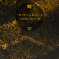 Kai Randy Michel - Reaction Continues