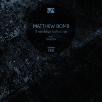 Matthew Bomb - Shadow Infusion