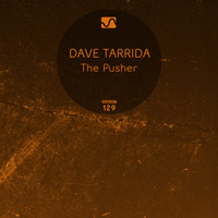Dave Tarrida - The Pusher