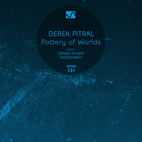 Derek Pitral – Pottery of Worlds