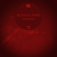 Blood & Tears - Outbreak