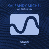 Kai Randy Michel - Evil Technology