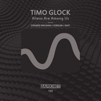 Timo Glock - Aliens Are Among Us