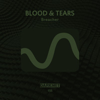 Blood & Tears - Breacher