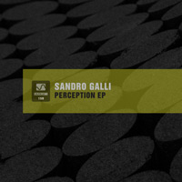 Sandro Galli - Perception EP