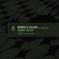 Demia E.Clash feat. KnowKontrol – Inside You EP