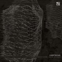 Cortechs – Live Together, Die Alone