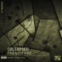 Collapsed - Friendly Fire