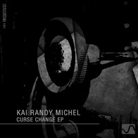 Kai Randy Michel - Curse Change EP