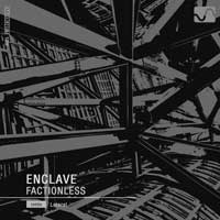 Enclave – Factionless EP