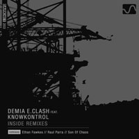 Demia E.Clash Feat. KnowKontrol – Inside Remixes