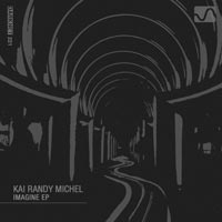Kai Randy Michel – Imagine EP