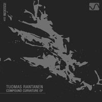 Tuomas Rantanen – Compound Curvature EP
