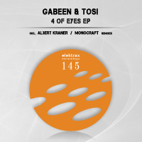 GabeeN & Tosi - 4 of Eyes EP