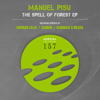 Manuel Pisu - The Spell of Forest EP