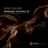 Mike Maass - Mindless Violence EP