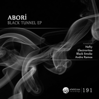 Abori - Black Tunnel EP