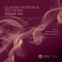 Claudio Petroni & Out Noise - Episode One