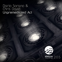 Dario Sorano & Chris David – Unpremeditated Act