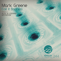 Mark Greene - Call it Badness