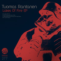 Tuomas Rantanen - Lakes Of Fire EP
