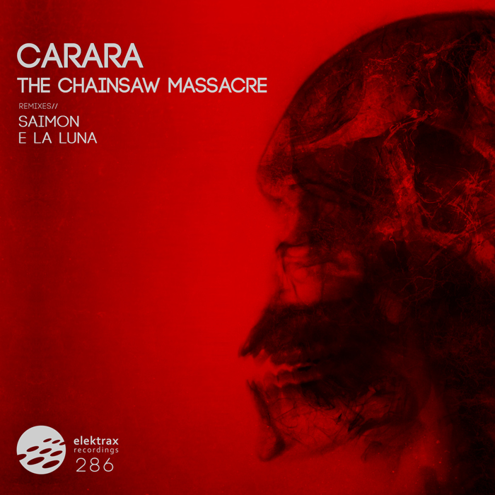 Carara - The Chainsaw Massacre EP