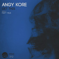 AnGy KoRe - Get This