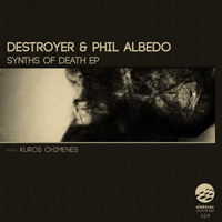Destroyer & Phil Albedo – Synths Of Death EP