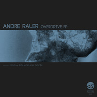 Andre Rauer – Overdrive EP