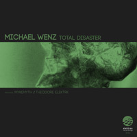 Michael Wenz - Total Disaster
