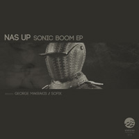 Nas Up – Sonic Boom EP