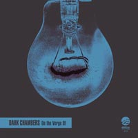 Dark Chambers – On the Verge Of