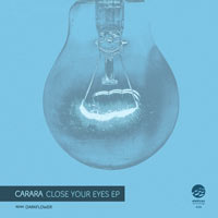 Carara – Close Your Eyes EP