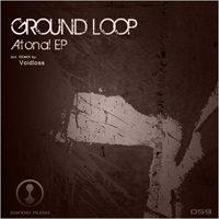 Ground Loop - Atonal EP
