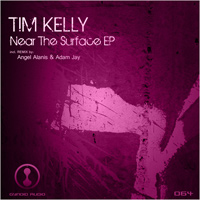 Tim Kelly - Near The Surface EP