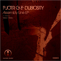 Pjotr G & Dubiosity – Assembly Line EP