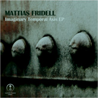 Mattias Fridell - Imaginary Temporal Axis EP