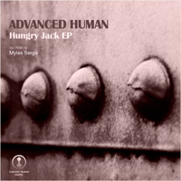 Advanced Human - Hungry Jack EP