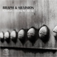 Rraph & Silvision - Hannibal's Crossing The Alps EP