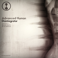 Advanced Human - Disintegrator