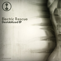 Electric Rescue - Destabilized EP
