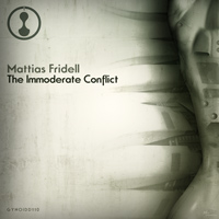 Mattias Fridell - The Immoderate Conflict